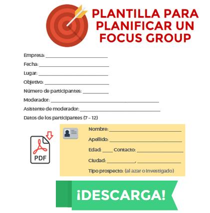 5 Pasos para hacer un focus group + plantilla