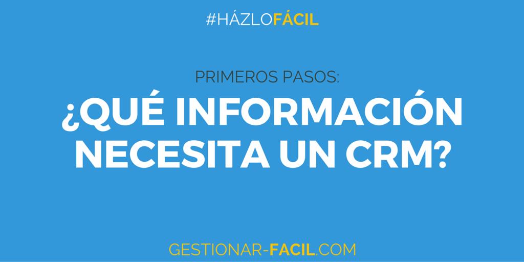 ¿Qué información se necesita en un CRM?