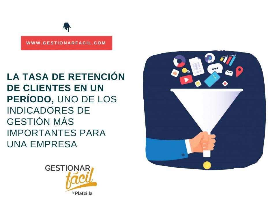 Tasa de retención de clientes en un período.