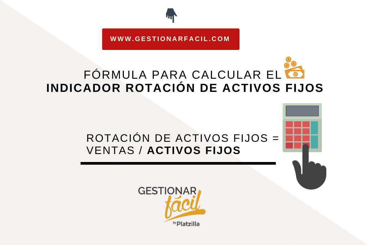 Cálculo del indicador de rotación de activos fijos