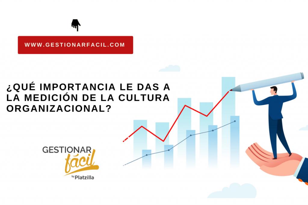 ¿Cómo se mide la cultura empresarial? Ideas claves