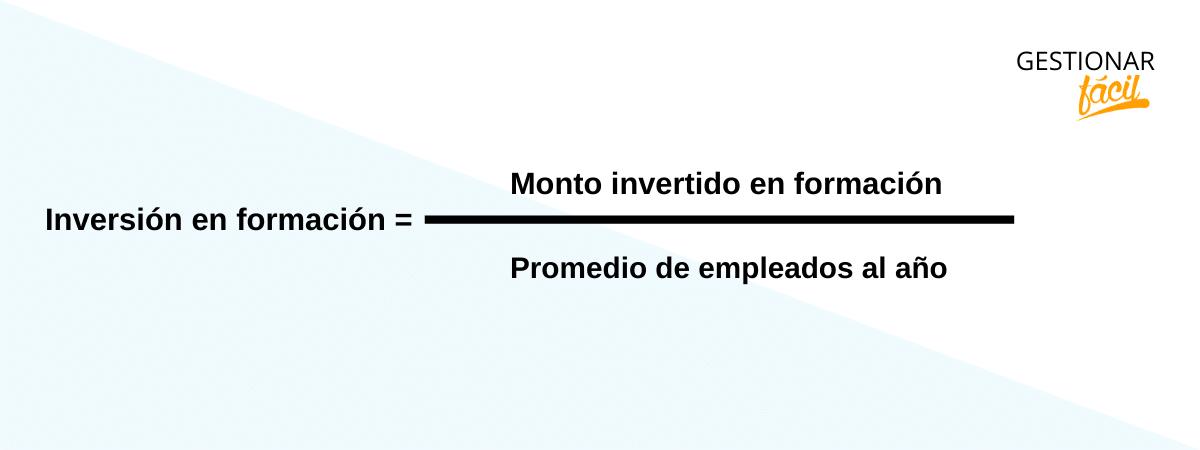 Inversión en formación = (Monto invertido en formación )/(Promedio de empleados al año)