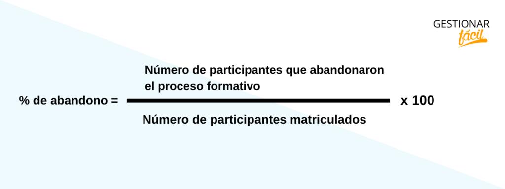% de abandono = (Nro. participantes que abandonaron) / (Nro. matriculados) * 100