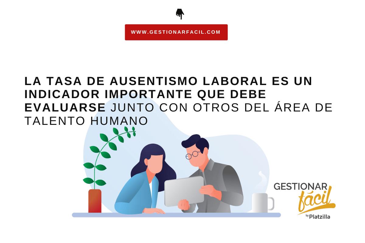 importancia de la tasa de ausentismo laboral