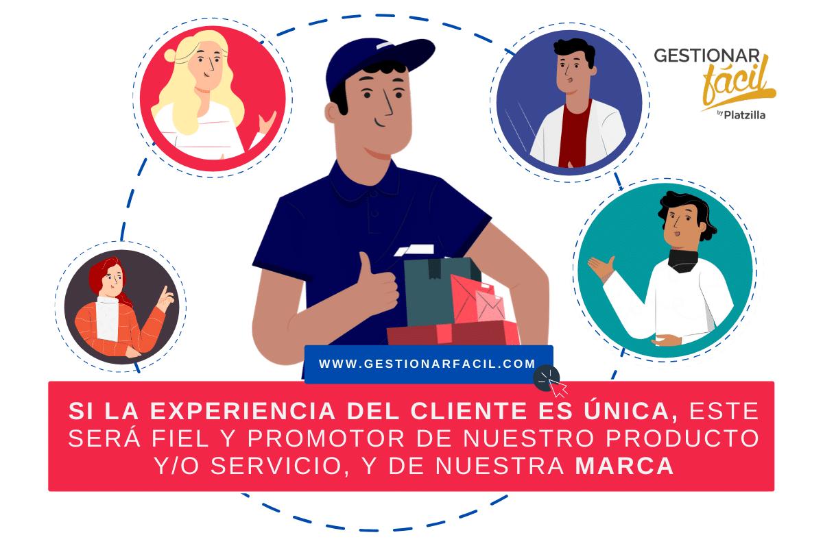 Si la experiencia del cliente es única, este será fiel y promotor de nuestro producto y/o servicio, y de nuestra marca.