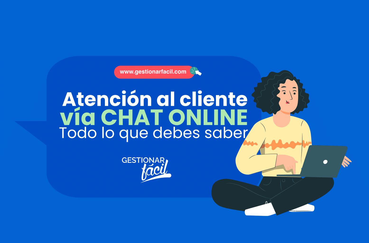 ¿Qué es la atención al cliente vía chat online?