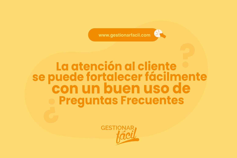 Atención al cliente con preguntas frecuentes en sitios web.