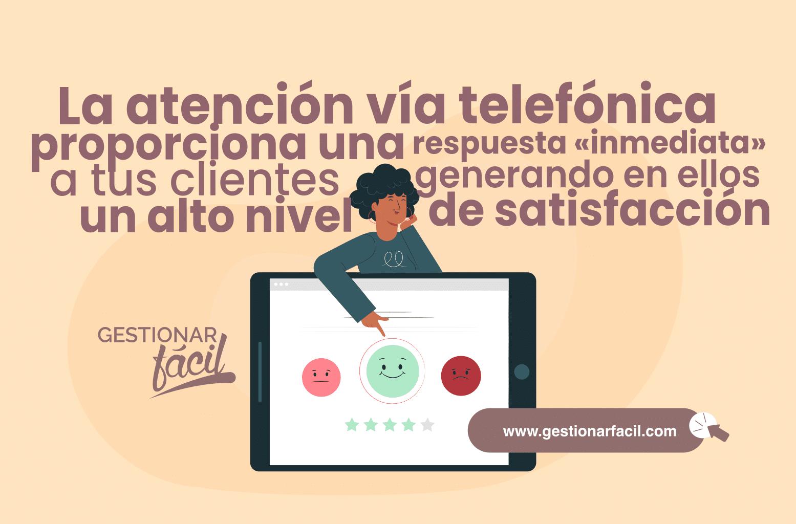 La atención vía telefónica proporciona una respuesta «inmediata» a tus clientes.
