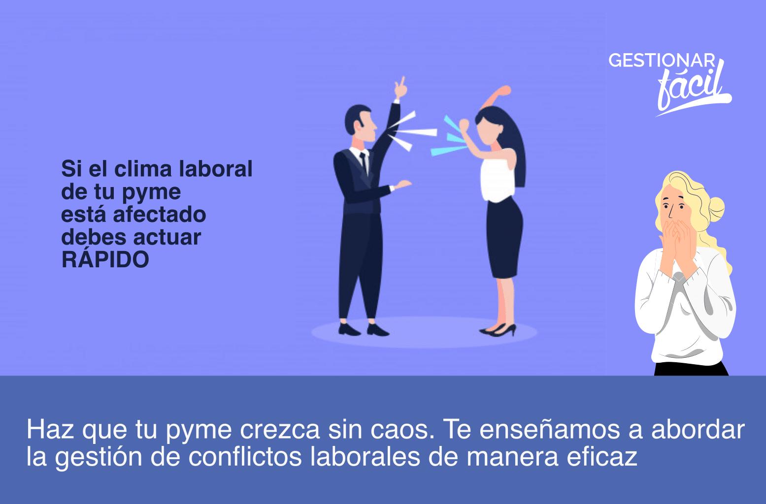 Cómo abordar la gestión de conflictos laborales en una pyme