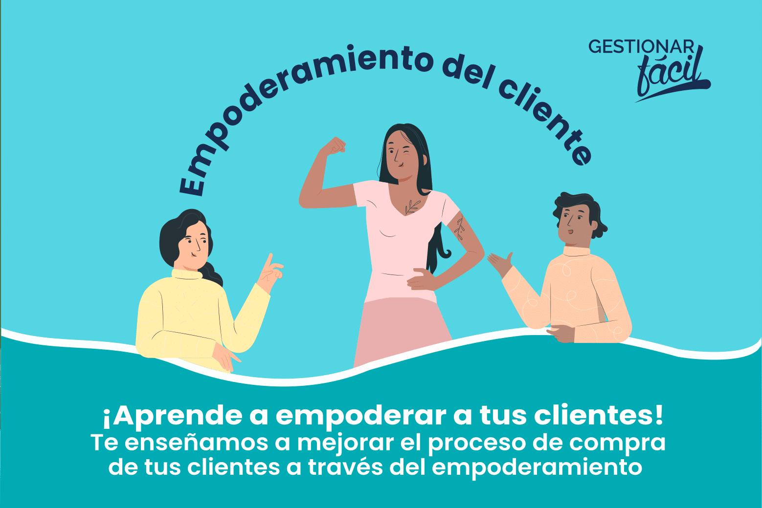 ¿Qué es el empoderamiento en el servicio al cliente?