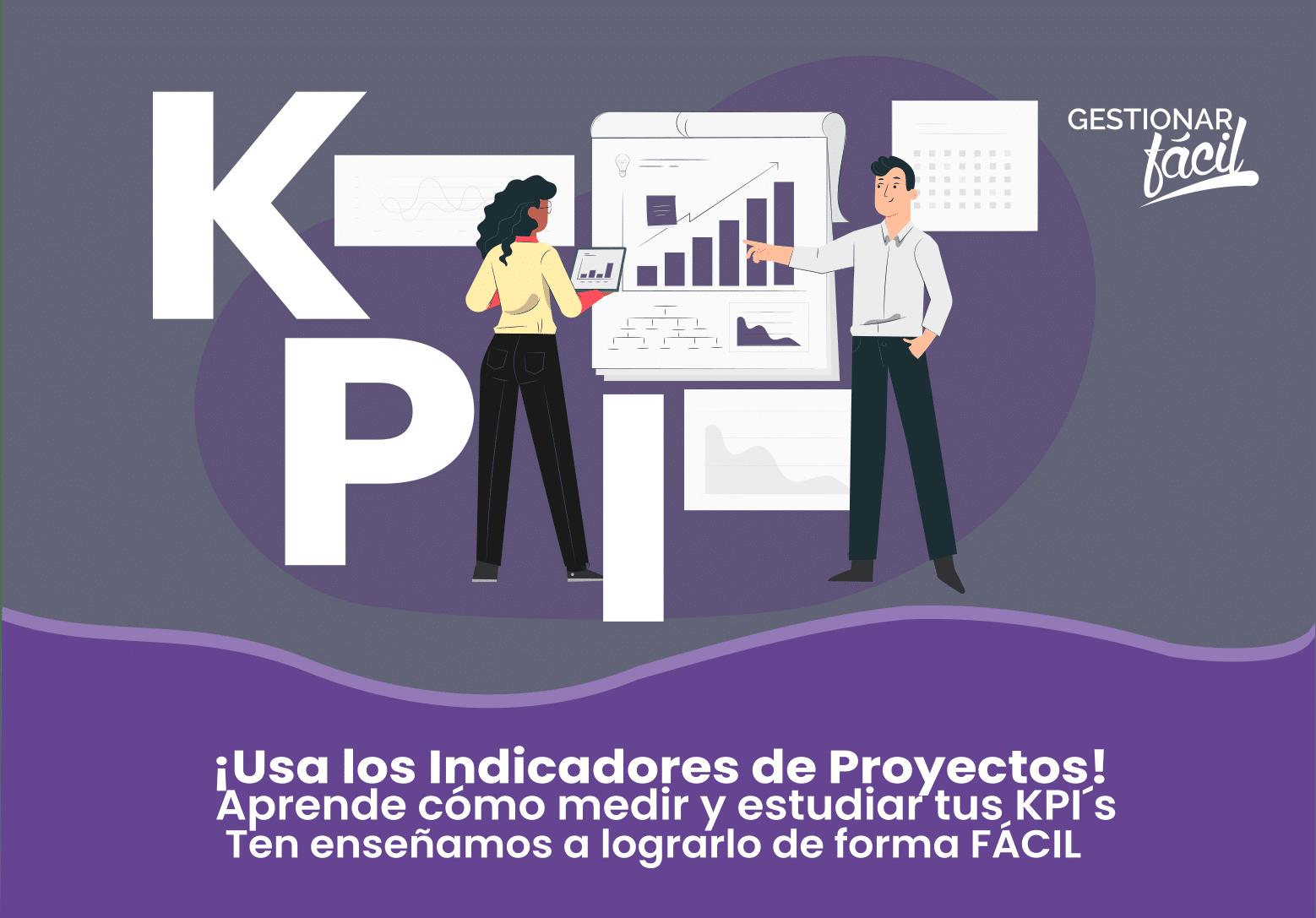 ¿Cuáles son los indicadores de proyectos (KPI) típicos?