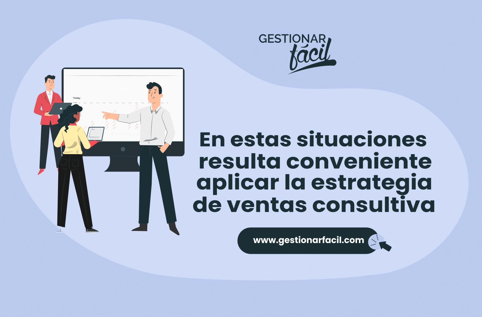 """Venta consultiva: escucha al cliente, formula preguntas y ayuda a solucionar su problema o """"dolor""""."""