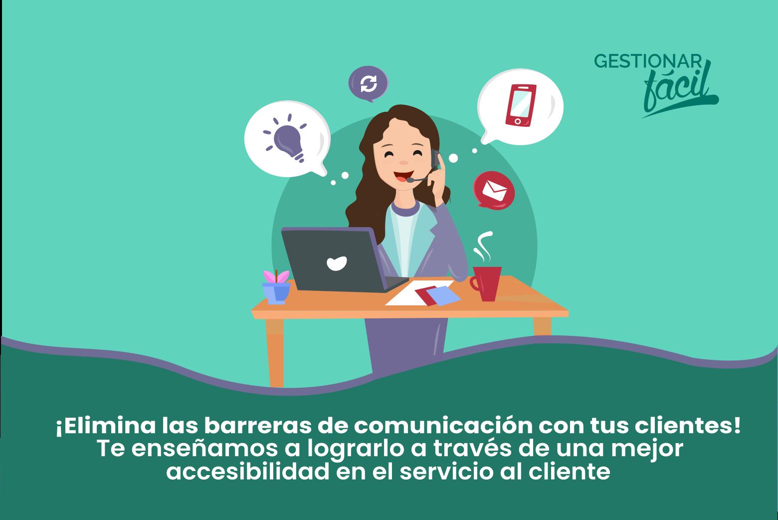 ¿Qué es la accesibilidad en el servicio al cliente?