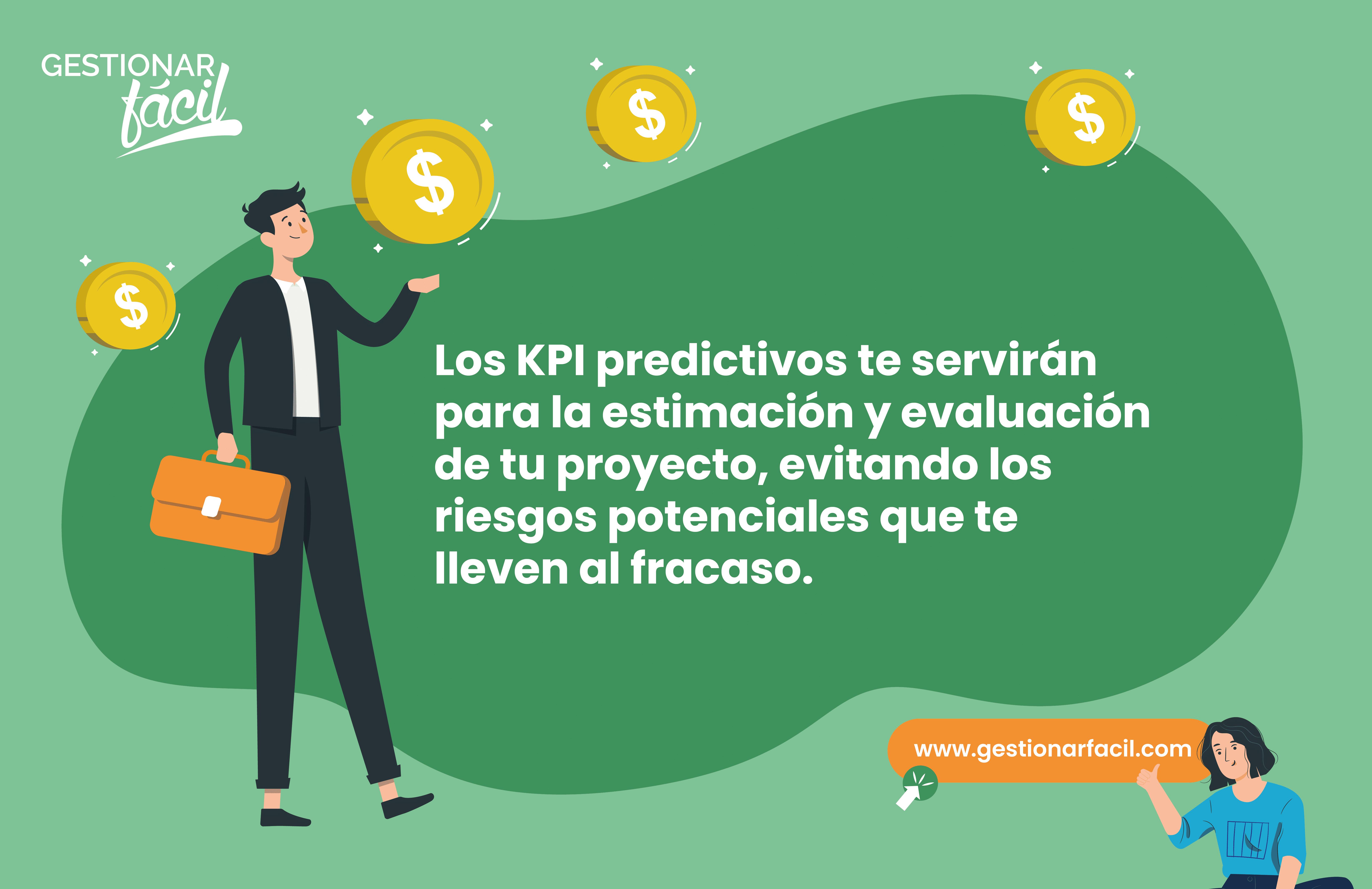 Los KPI predictivos te servirán para la estimación y evaluación de tu proyecto, evitando los riesgos potenciales que te lleven al fracaso.