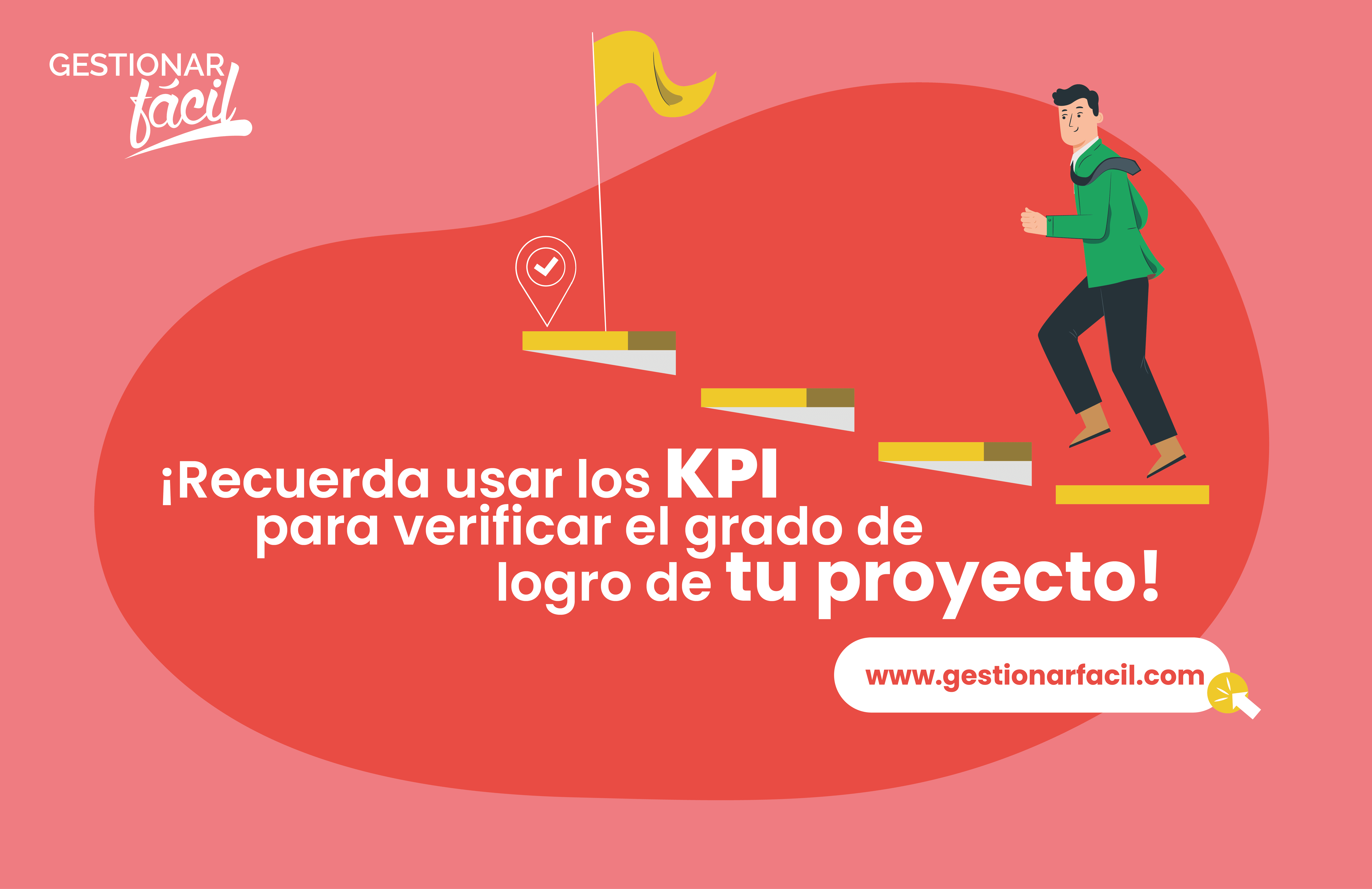 Con los KPI retrospectivos, puedes comprobar el grado de logro del objetivo de tu proyecto.