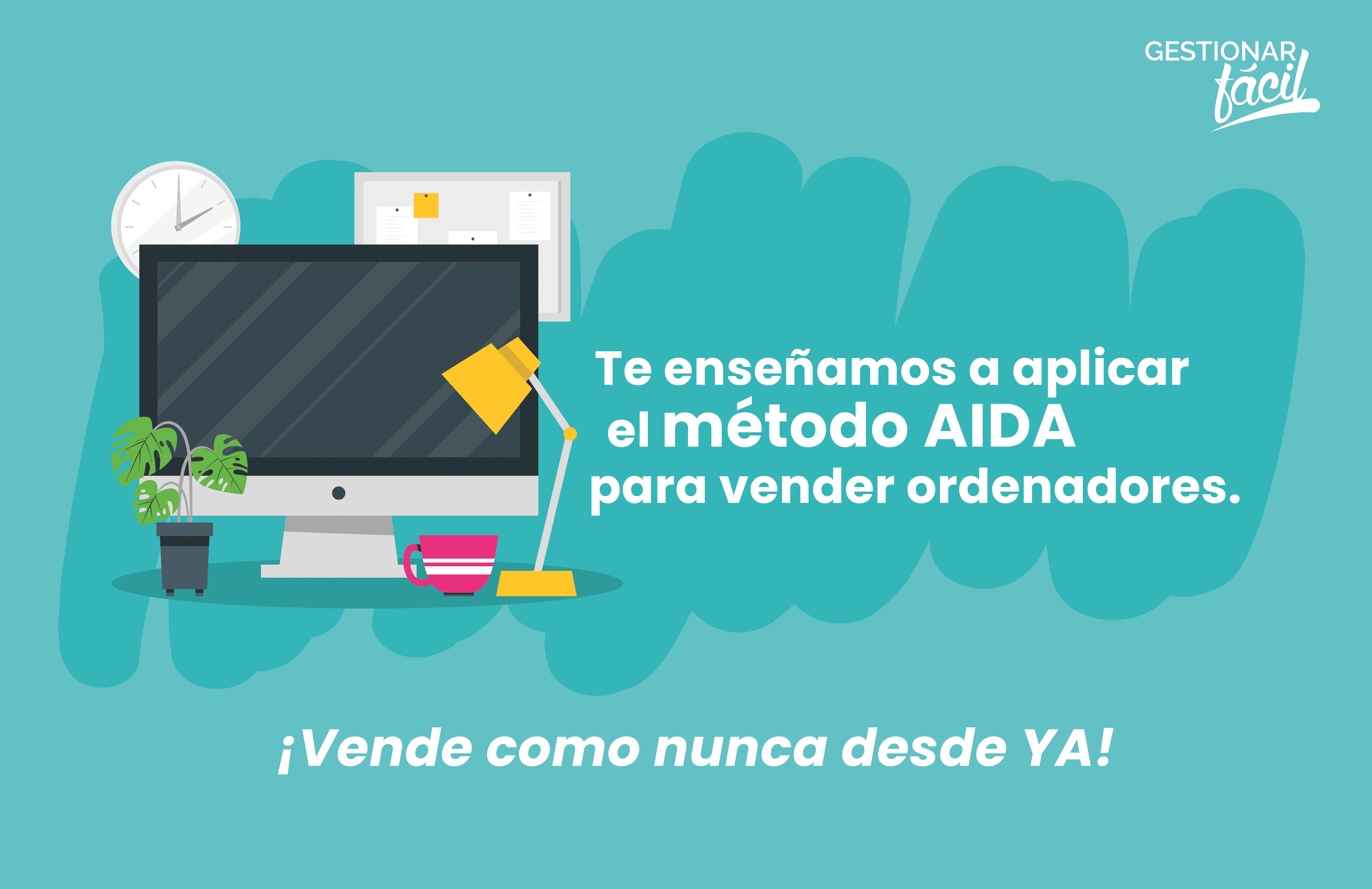 Cómo aplicar el método AIDA para vender ordenadores