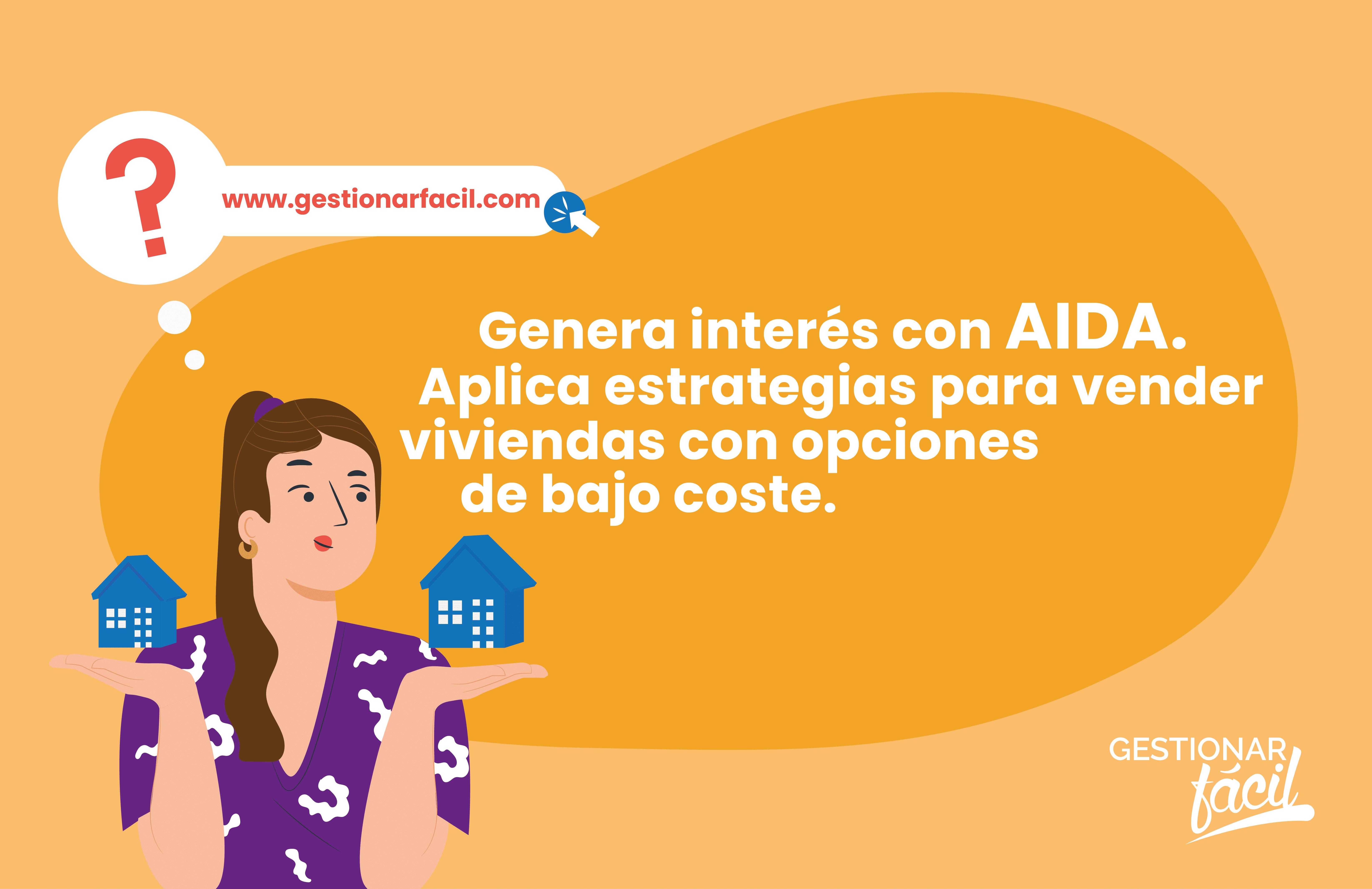 ¡Genera interés con AIDA!