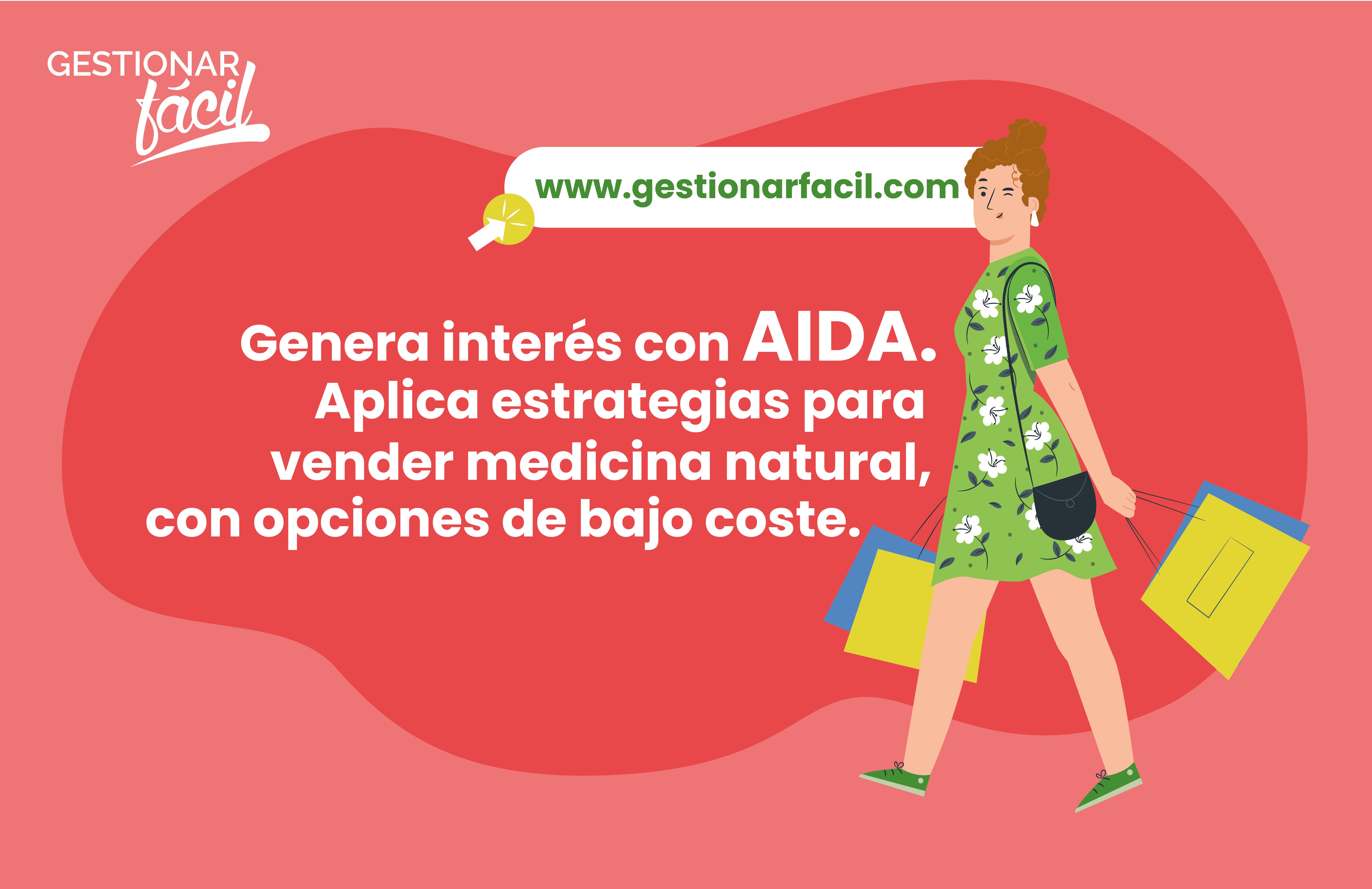 Genera interés con AIDA. Aplica estrategias para vender medicina natural, con opciones de bajo coste.