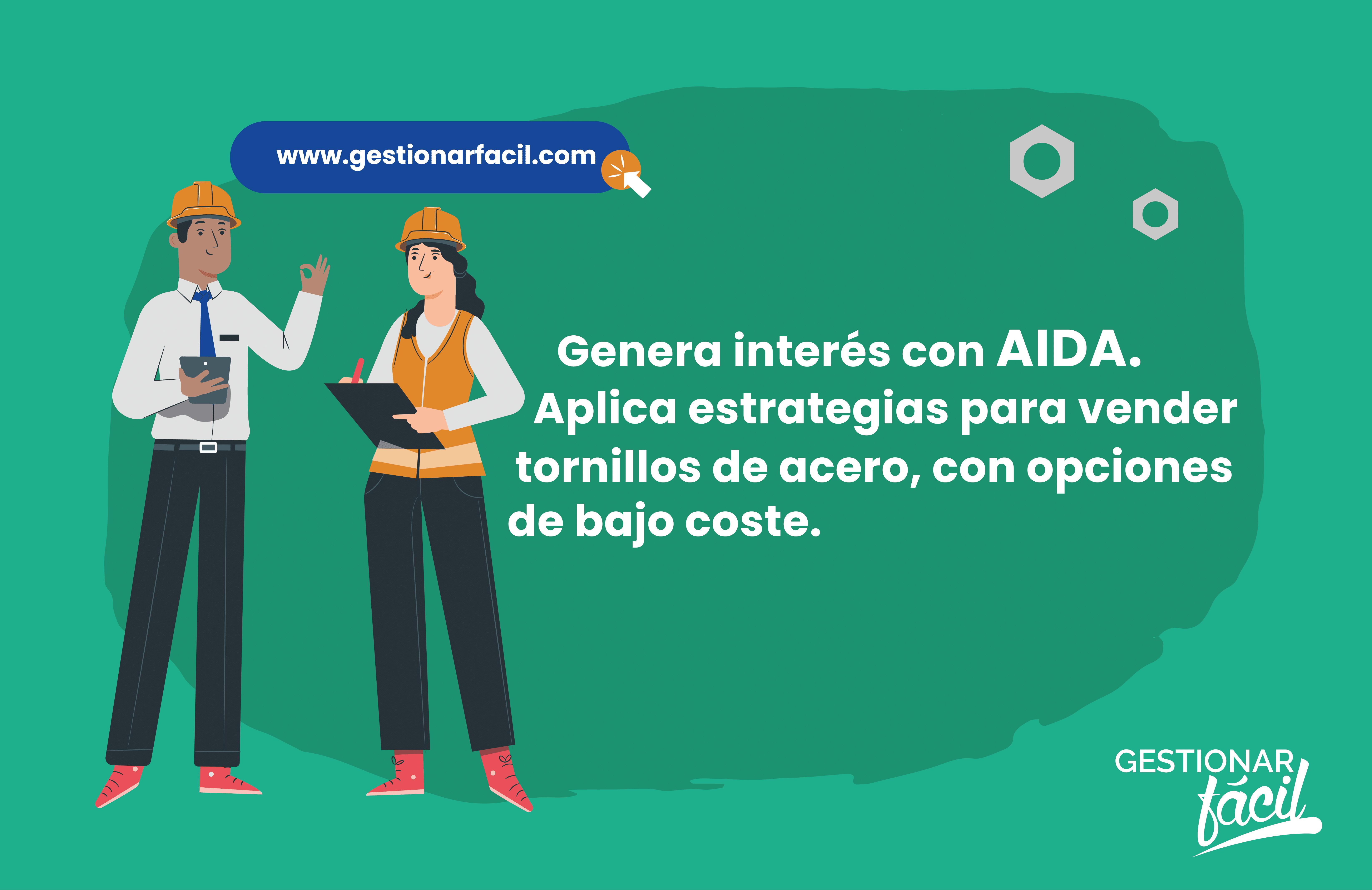 Genera interés con AIDA.