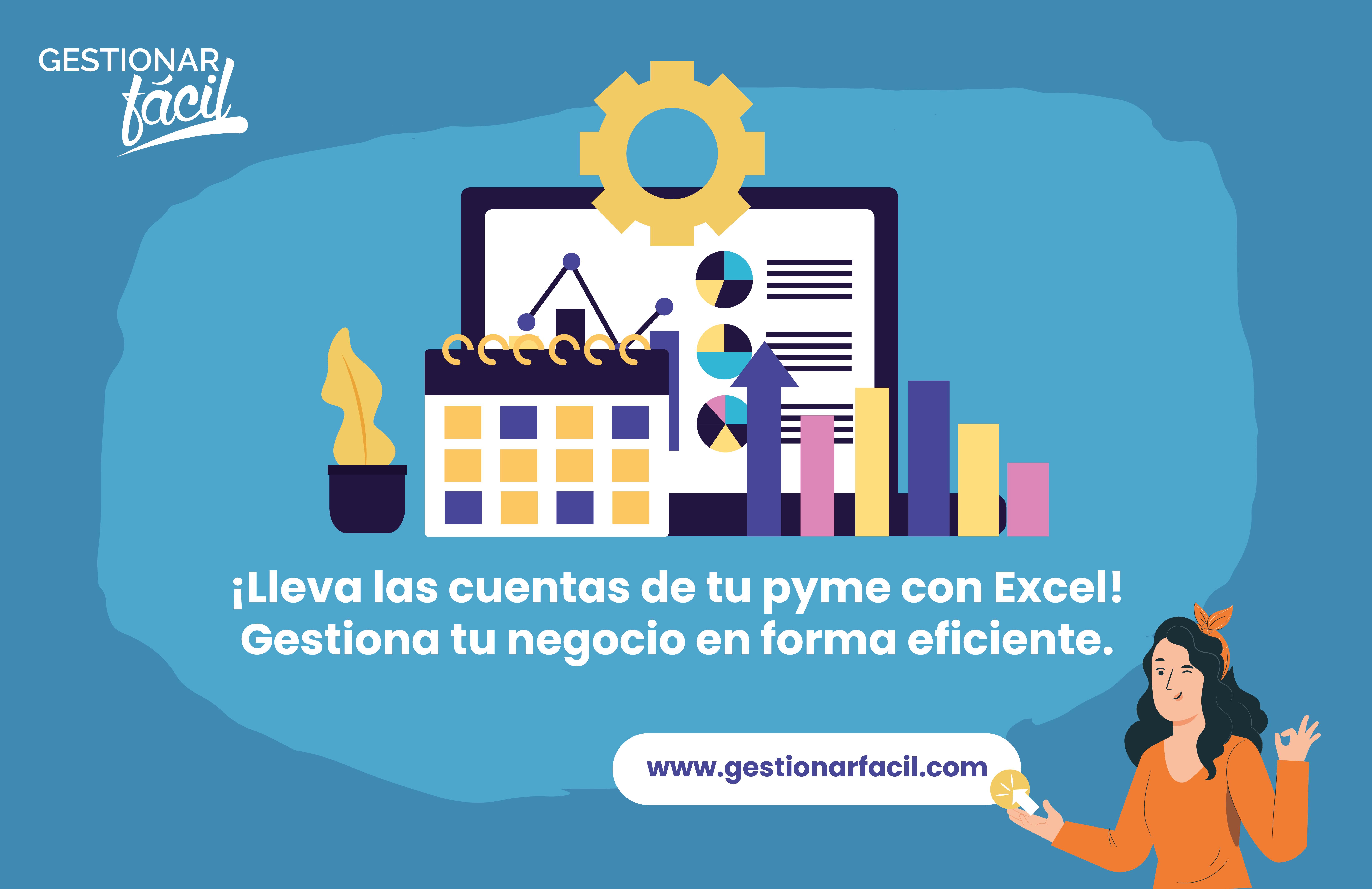 ¡Lleva las cuentas de tu pyme con Excel! Gestiona tu negocio en forma eficiente.