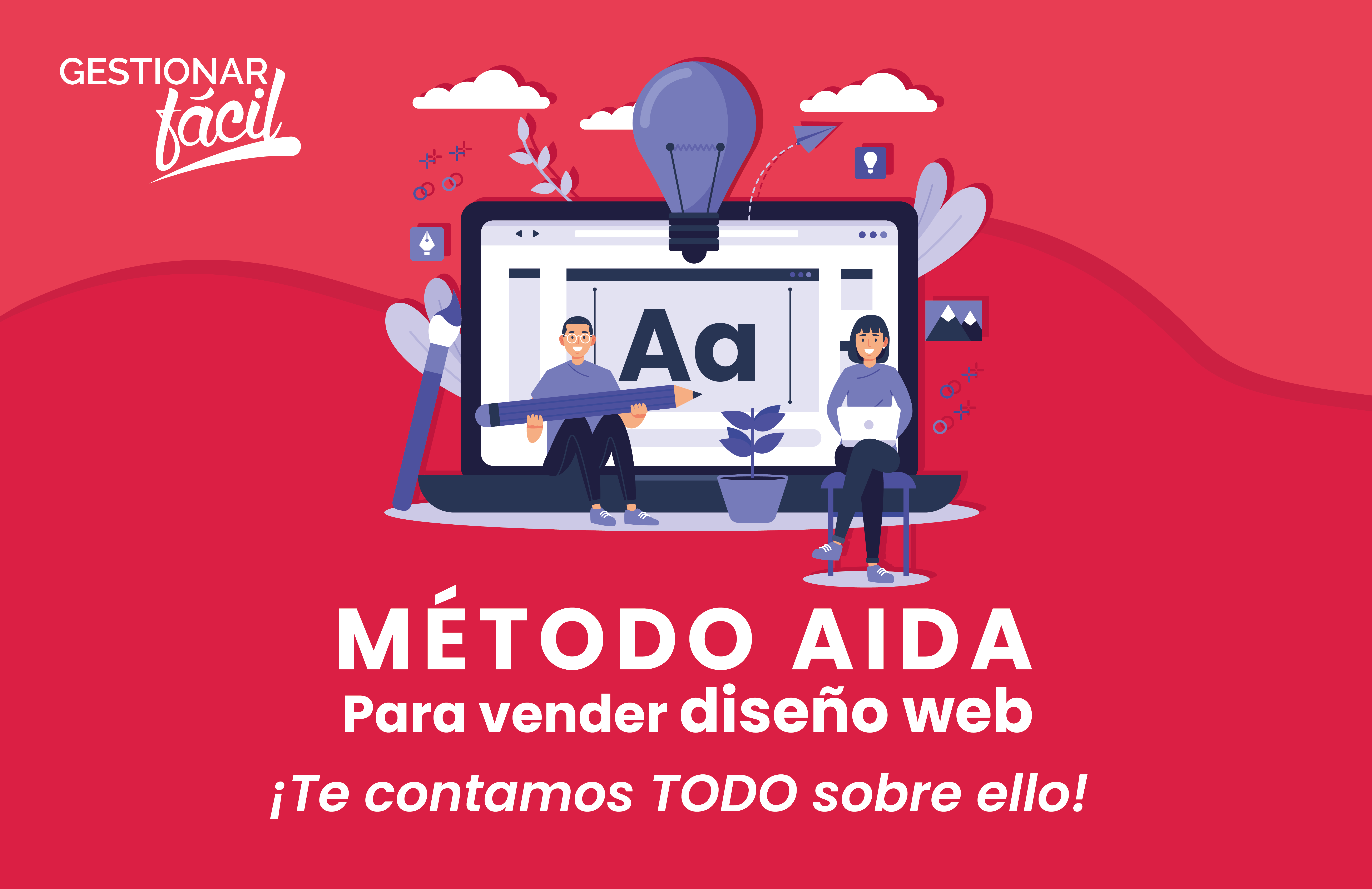 Cómo aplicar el método AIDA para vender diseño Web