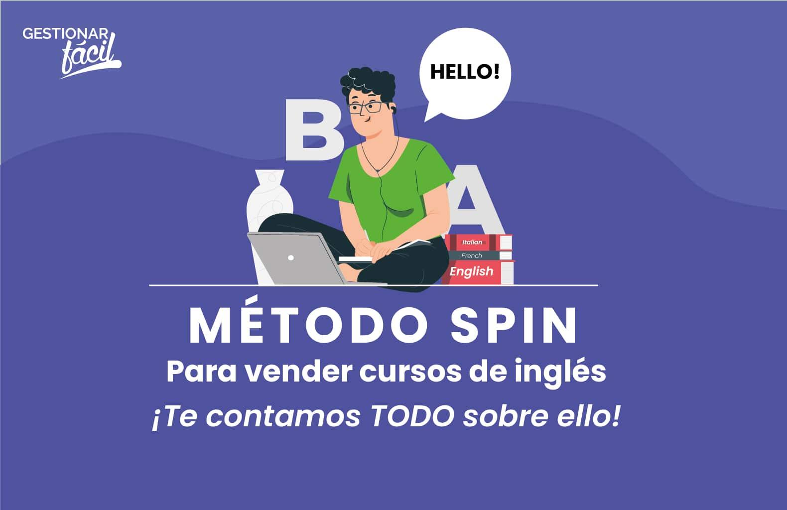 Cómo aplicar el método SPIN para vender cursos de inglés