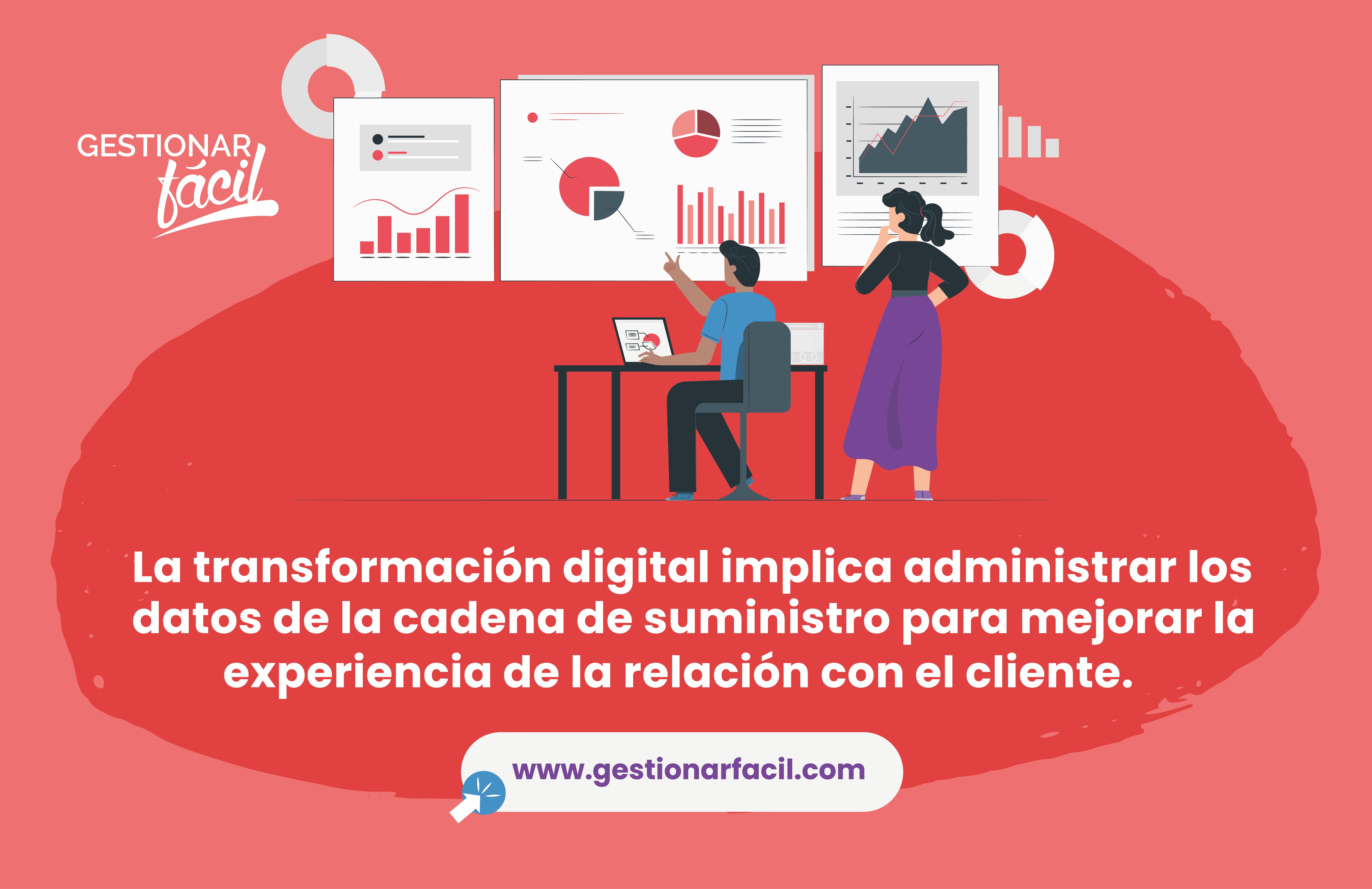 La transformación digital implica administrar los datos…