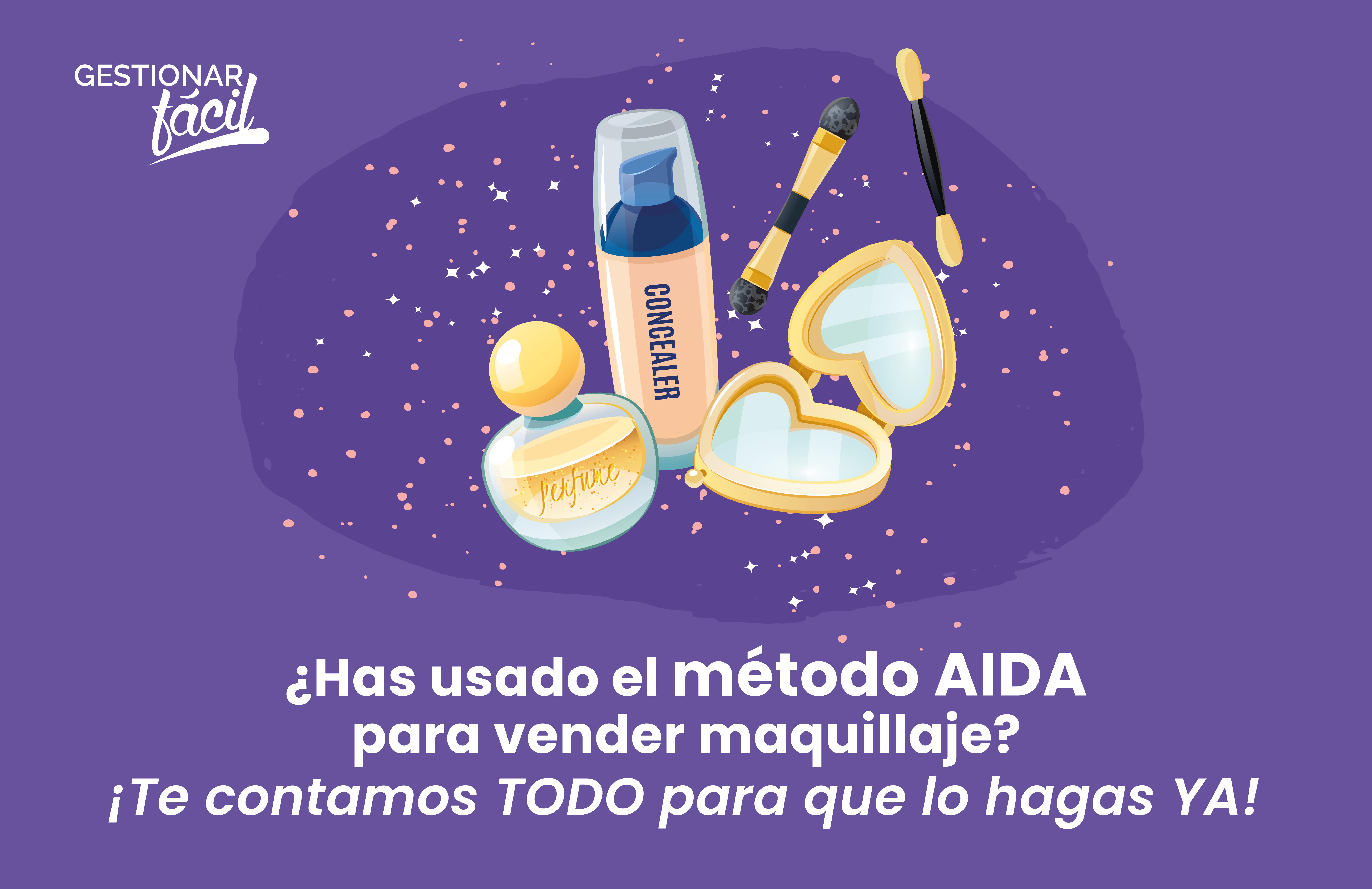 Cómo aplicar el método AIDA para vender maquillaje
