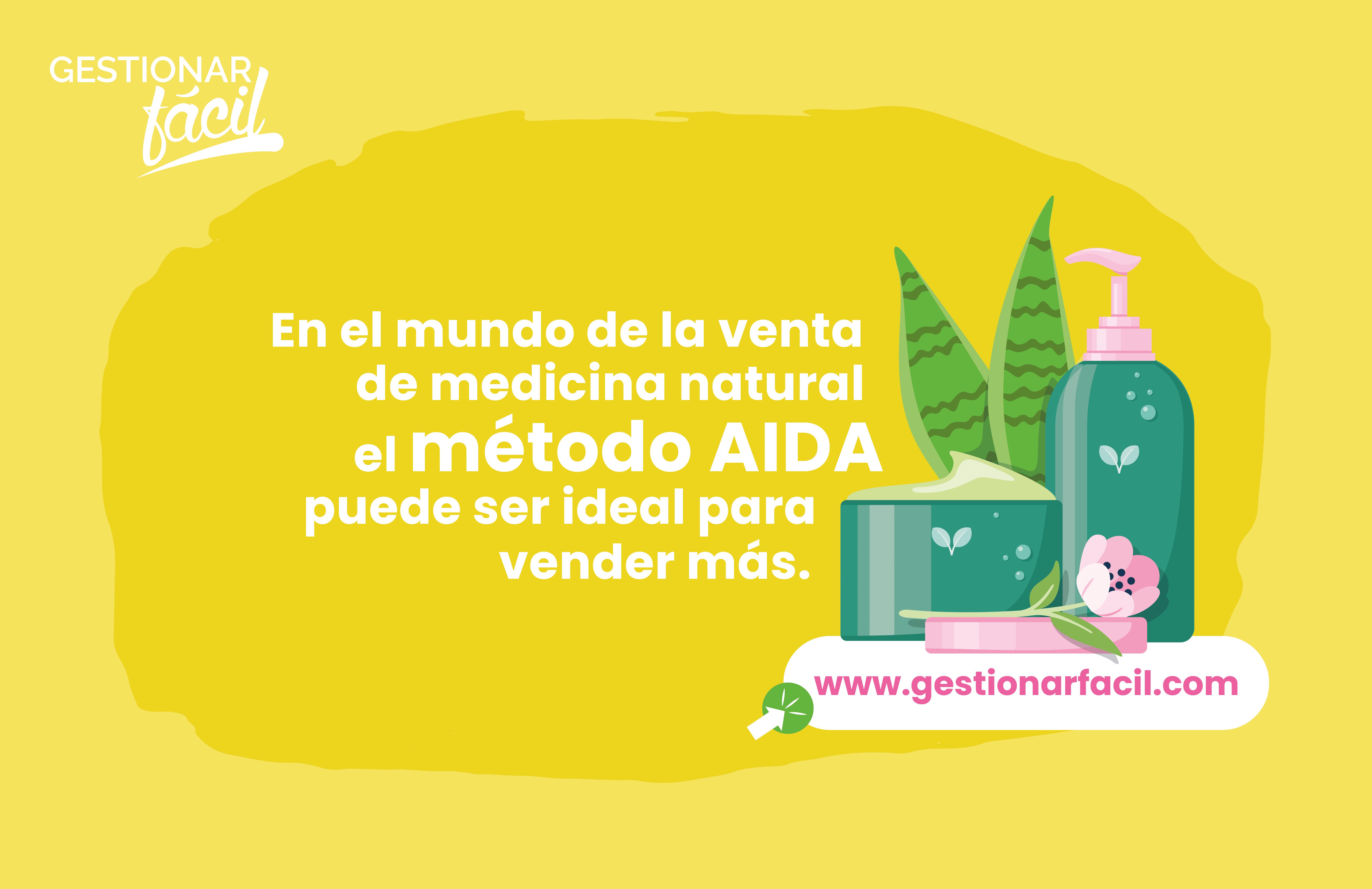 En el mundo de la venta de medicina natural el método AIDA puede ser ideal para vender más.