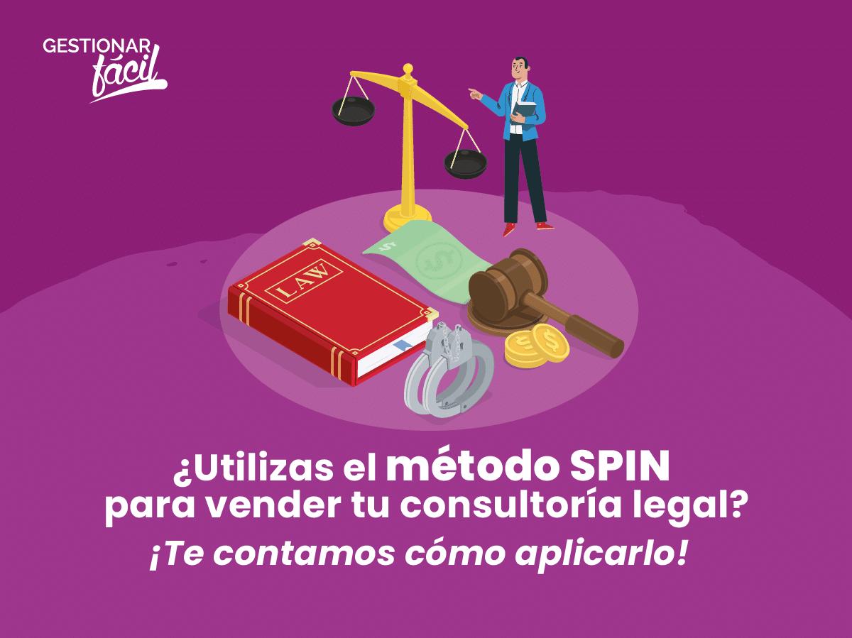 Cómo aplicar el método SPIN para vender consultoría legal
