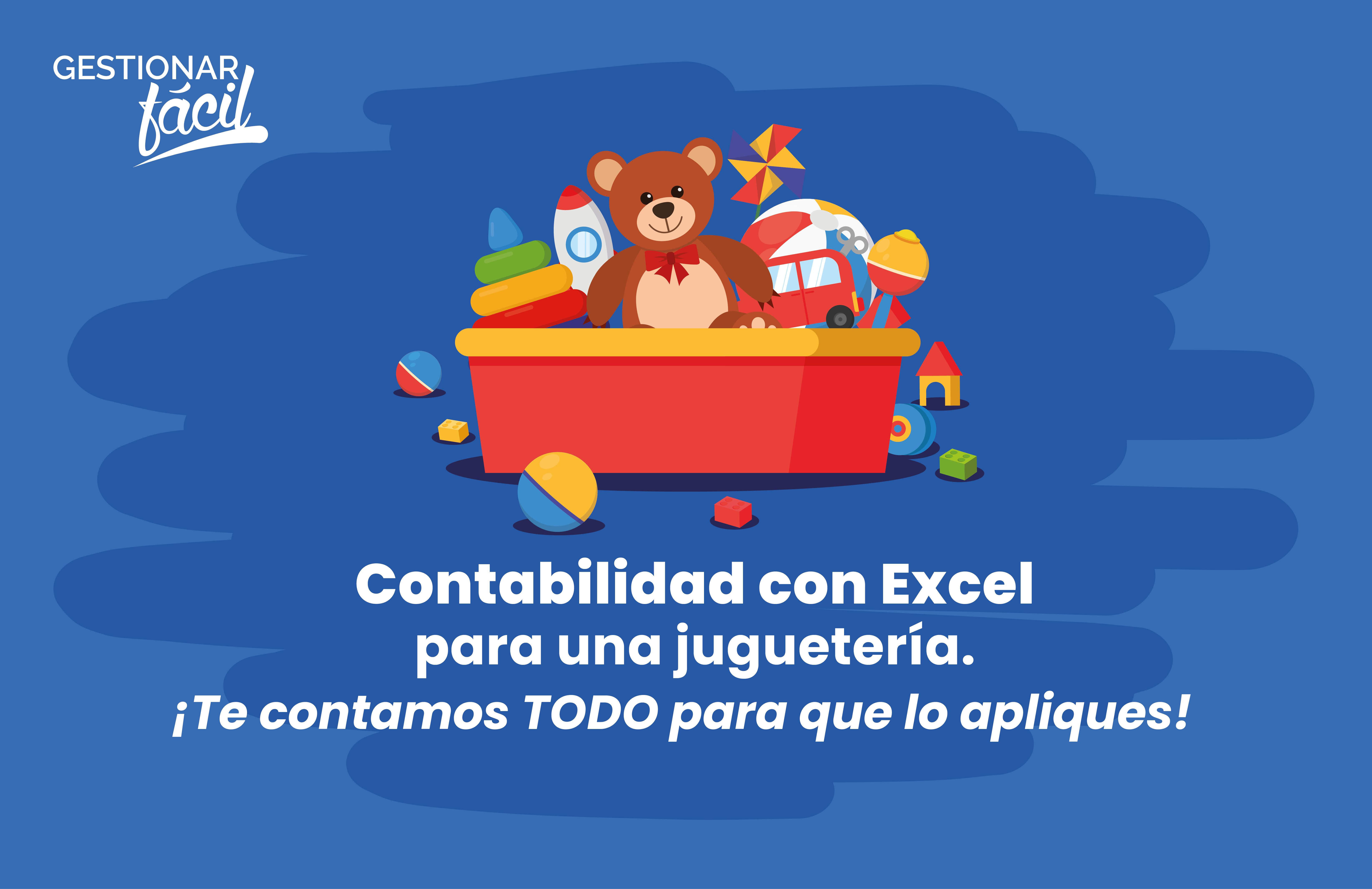 Contabilidad con Excel para una juguetería
