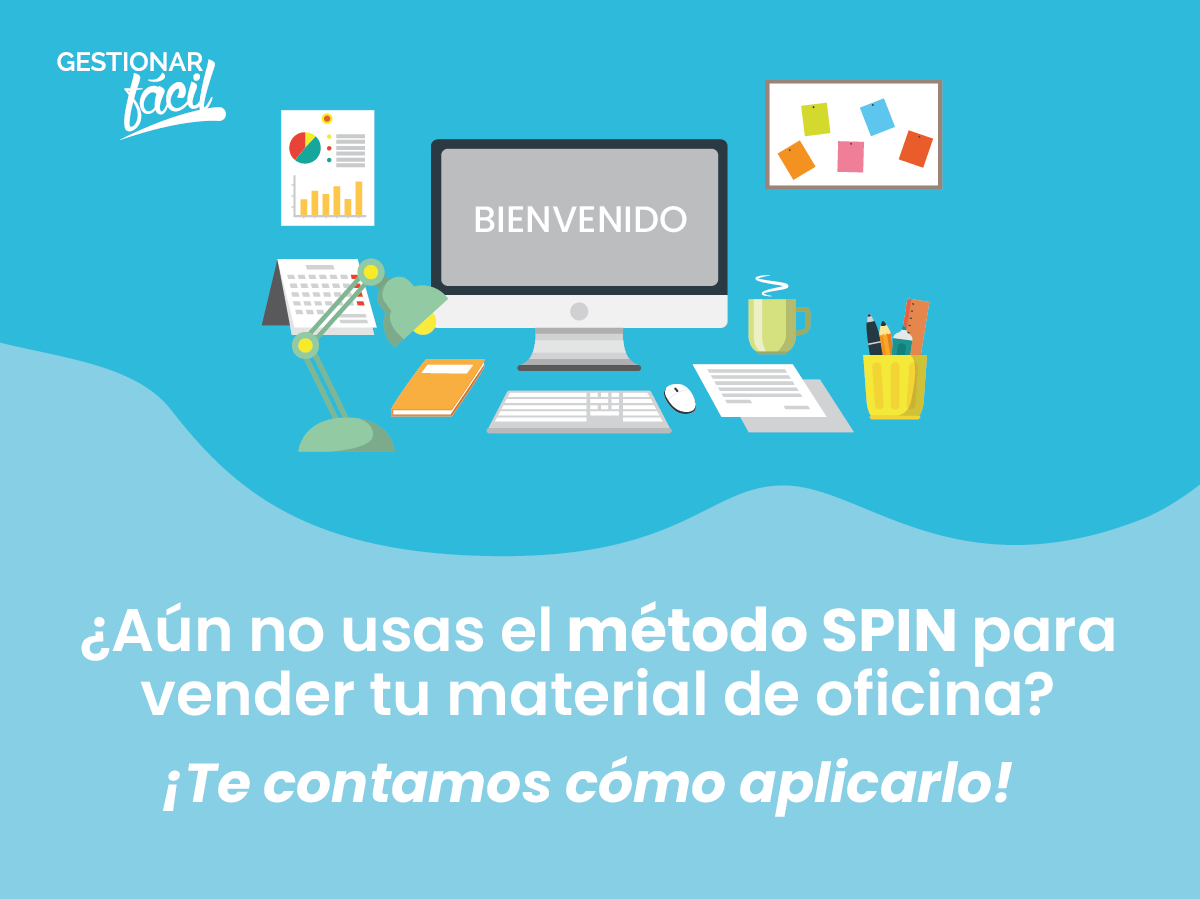 Cómo aplicar el método SPIN para vender material de oficina
