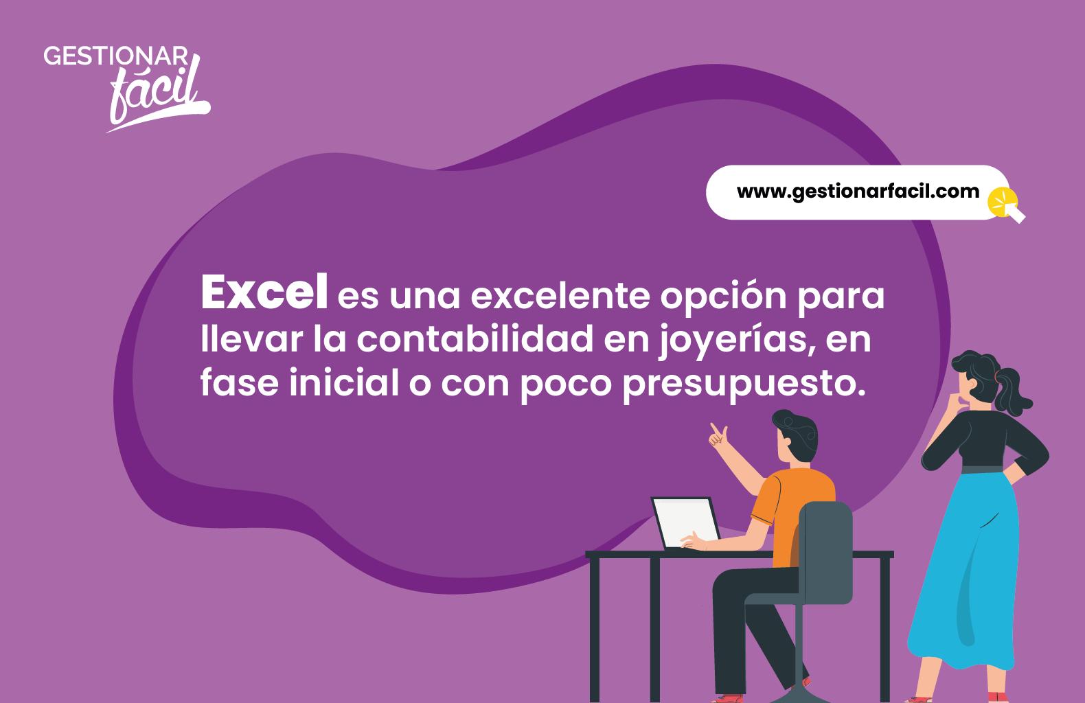 Excel es una excelente opción para llevar la contabilidad en joyerías en fase inicial o con poco presupuesto.
