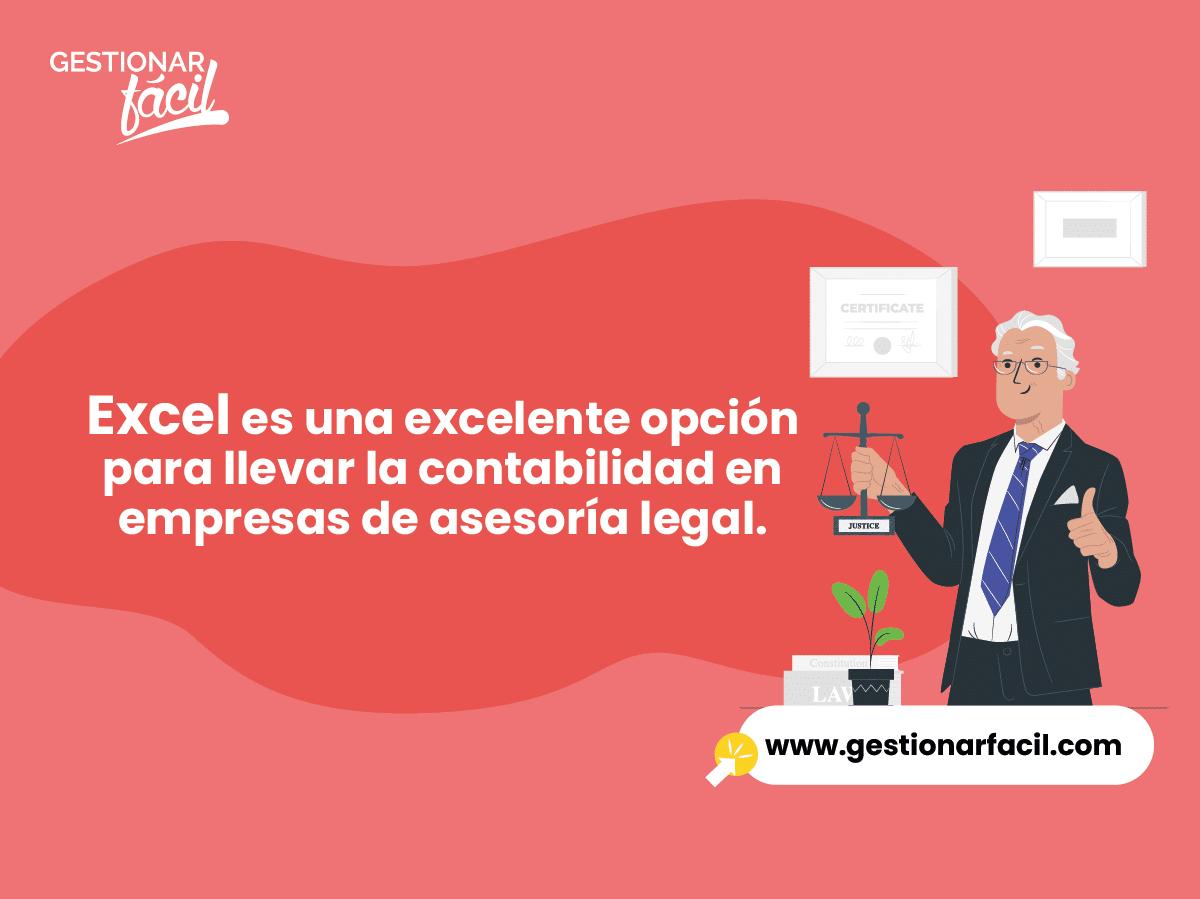 Excel es una excelente opción para llevar la contabilidad en empresas de asesoría legal.
