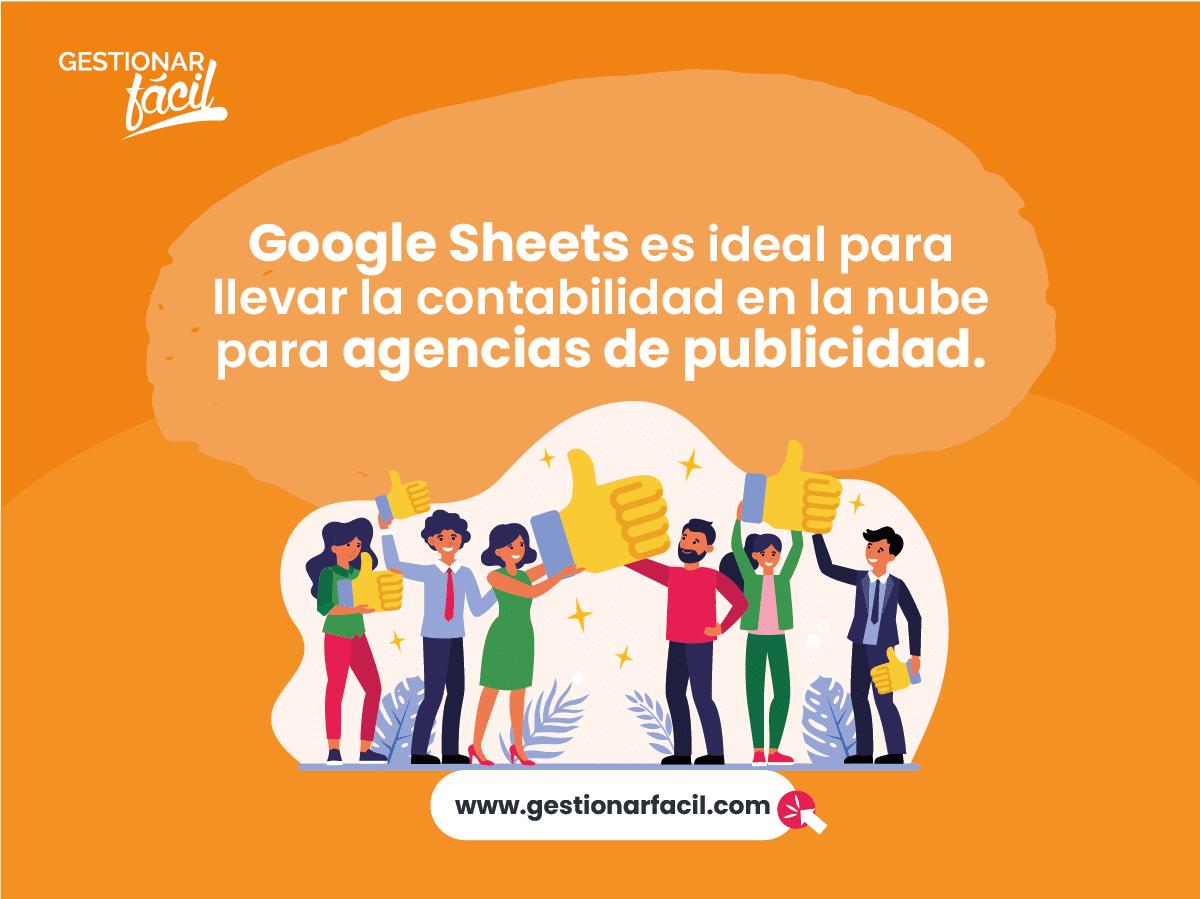 Google Sheets es ideal para llevar la contabilidad en la nube para agencias de publicidad.