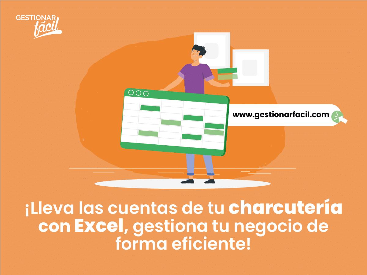 ¡Llevas las cuentas de tu charcutería con Excel! Gestiona tu negocio de forma eficiente.