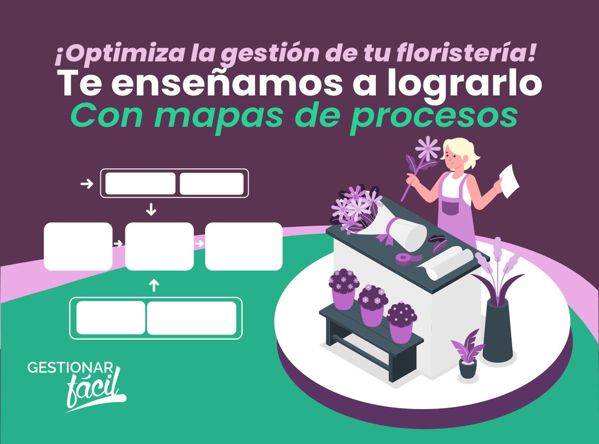 ¿Cómo hacer el mapa de procesos de una floristería?