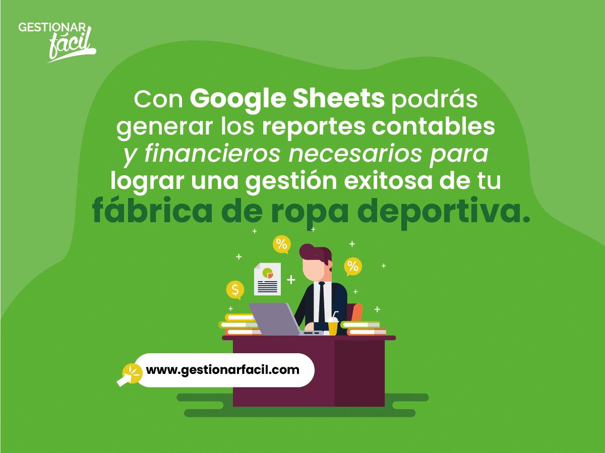 Google Sheets: una hoja de cálculo que te permite llevar la contabilidad en la nube de tu fábrica de ropa deportiva.