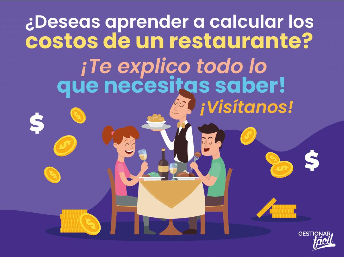 ¿Cómo calcular los costos de un restaurante?
