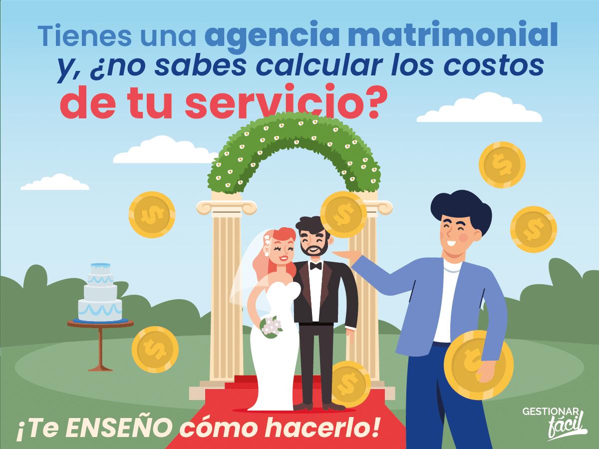 ¿Cómo calcular los costos de una agencia matrimonial?