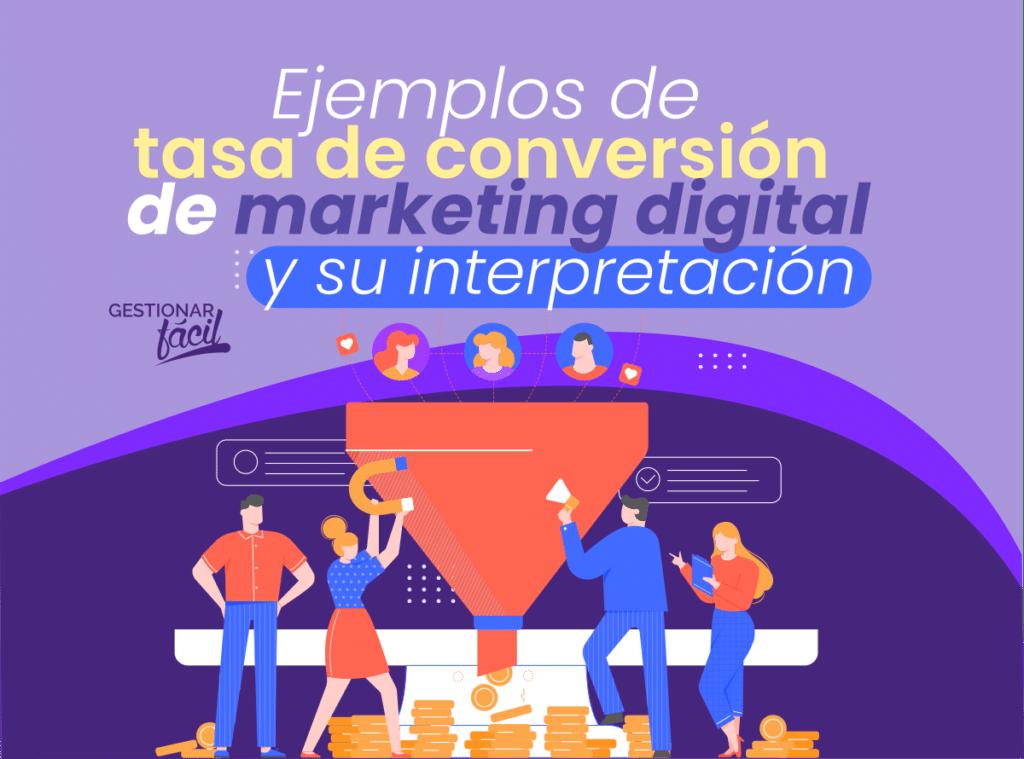 Ratio de conversión de marketing digital: Ejemplos