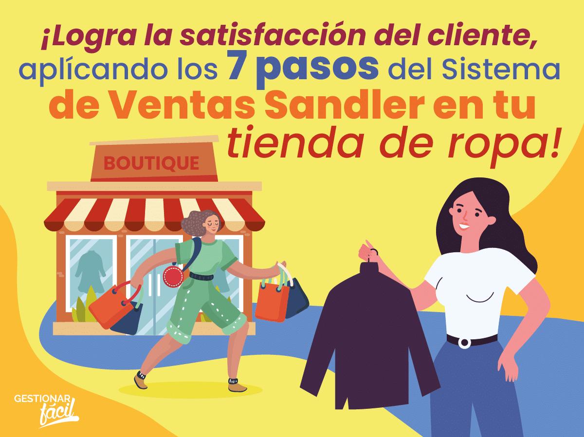 Sistema de ventas Sandler para una tienda de ropa