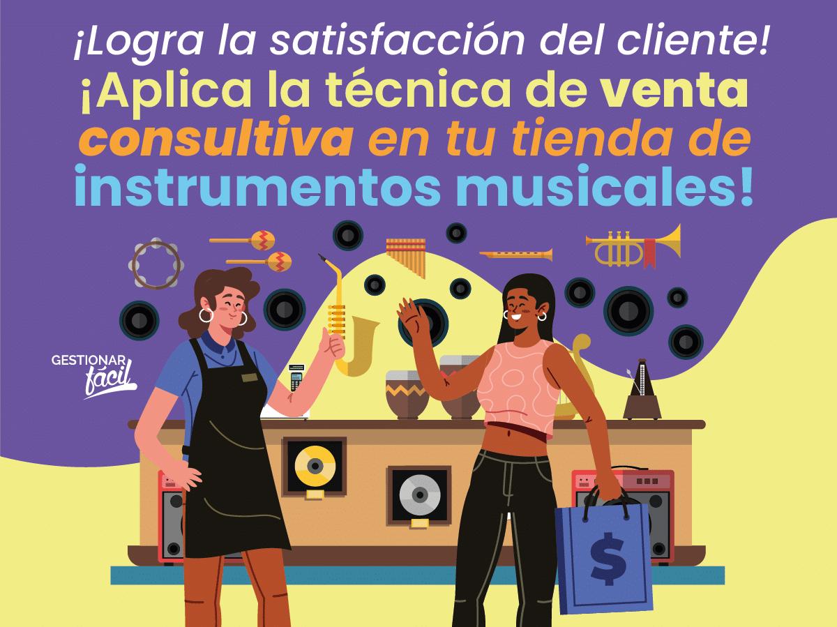 Venta consultiva en una tienda de instrumentos musicales