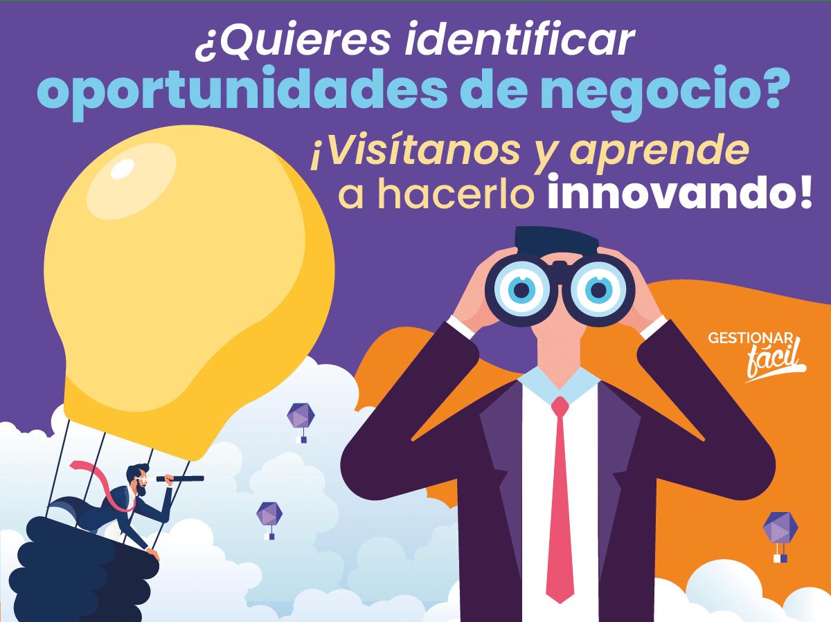 ¿Cómo identificar oportunidades de negocio innovando?