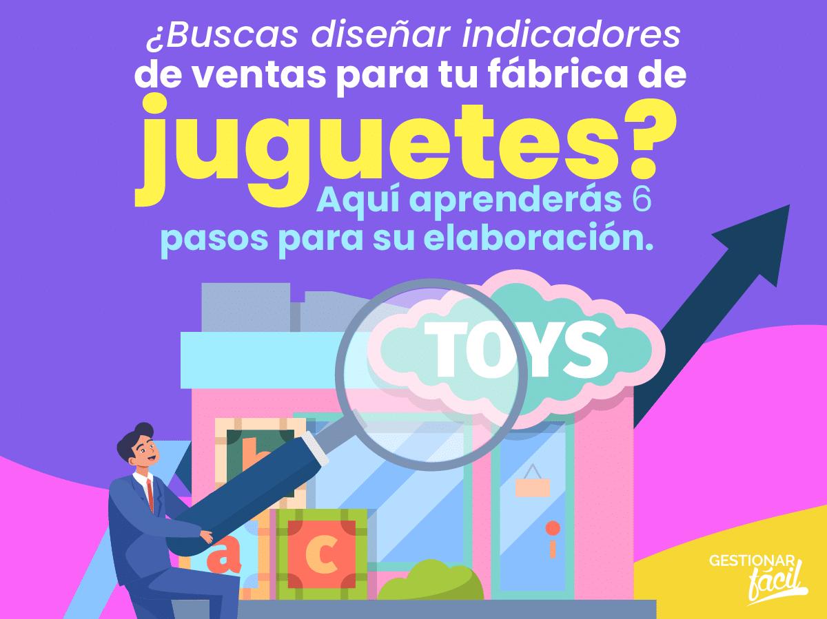 Indicadores de ventas en fábricas de juguetes