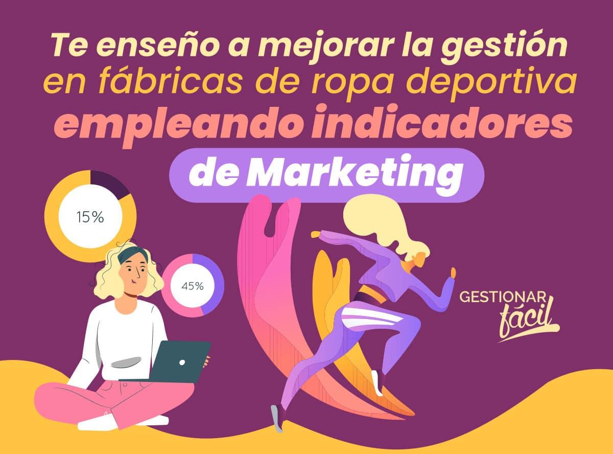 Indicadores de marketing en fábricas de ropa deportiva