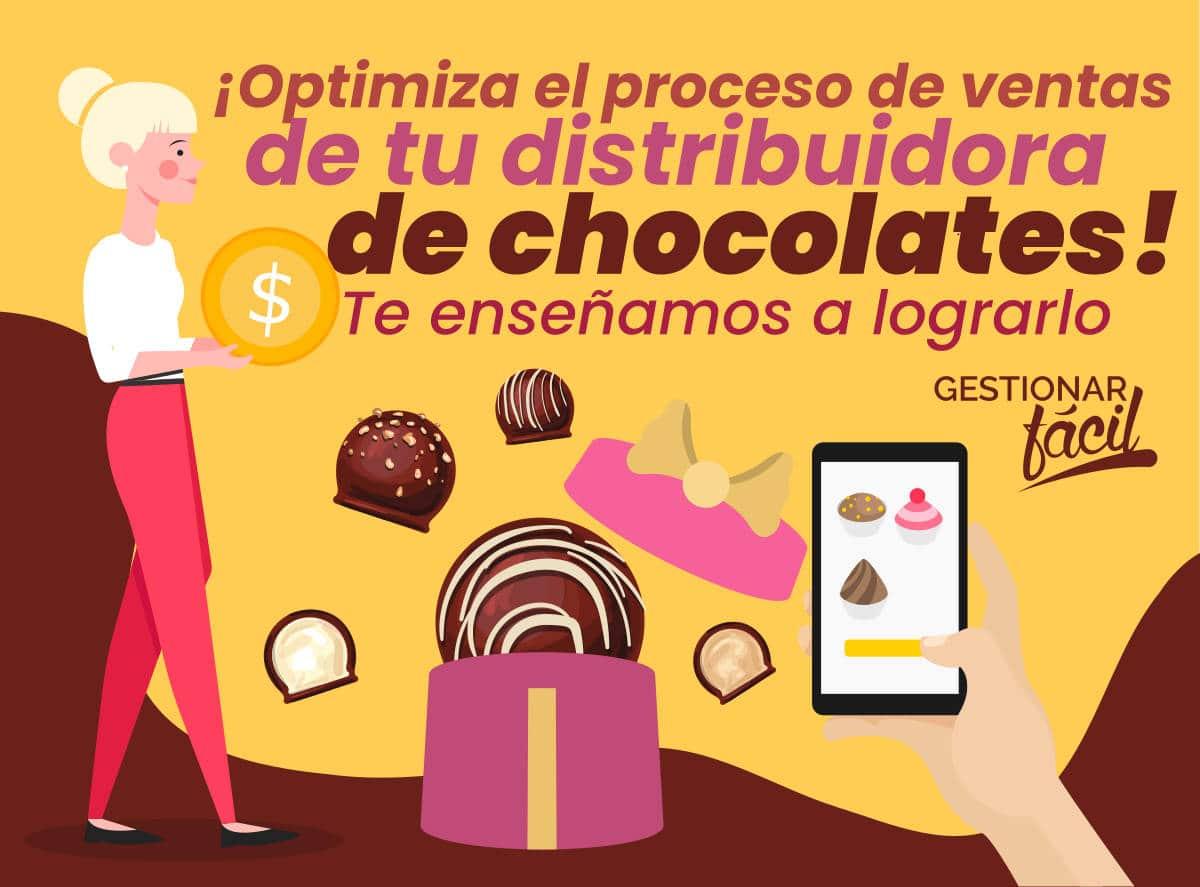 Proceso de ventas en una distribuidora de chocolates
