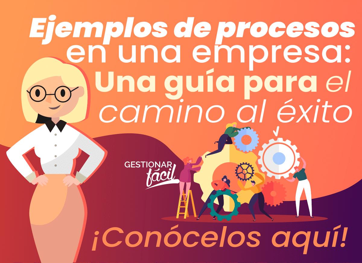 Ejemplos de procesos de una empresa