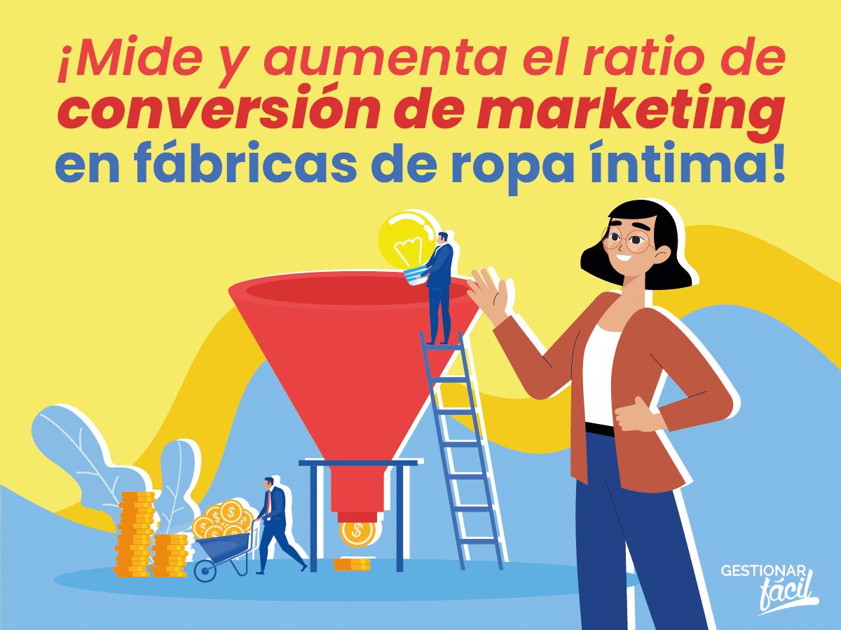 Ratio de conversión de marketing en fábricas de ropa íntima