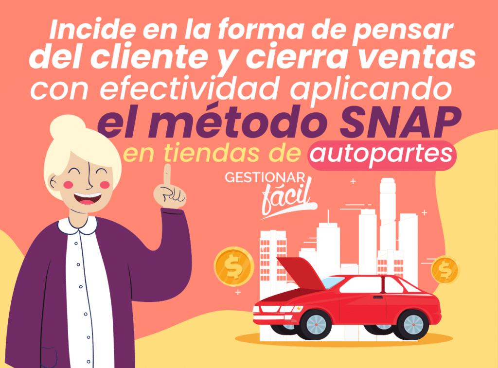 Método de ventas SNAP en tiendas de autopartes